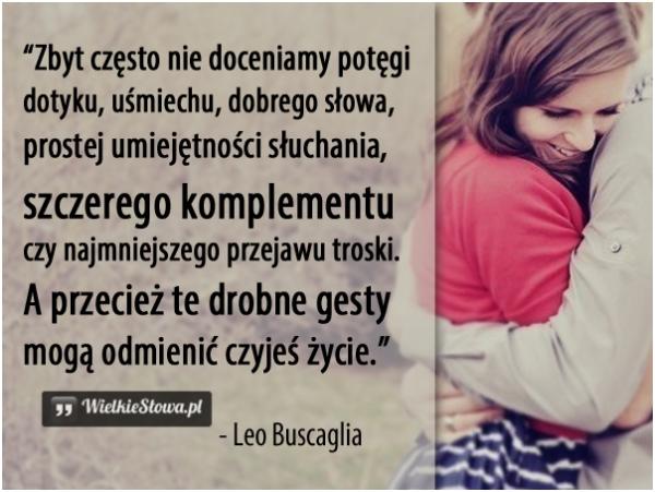Zbyt często nie doceniamy potęgi dotyku, uśmiechu…