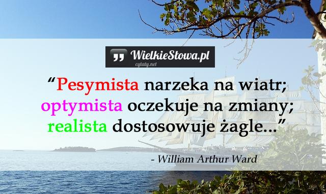 Pesymista narzeka na wiatr…