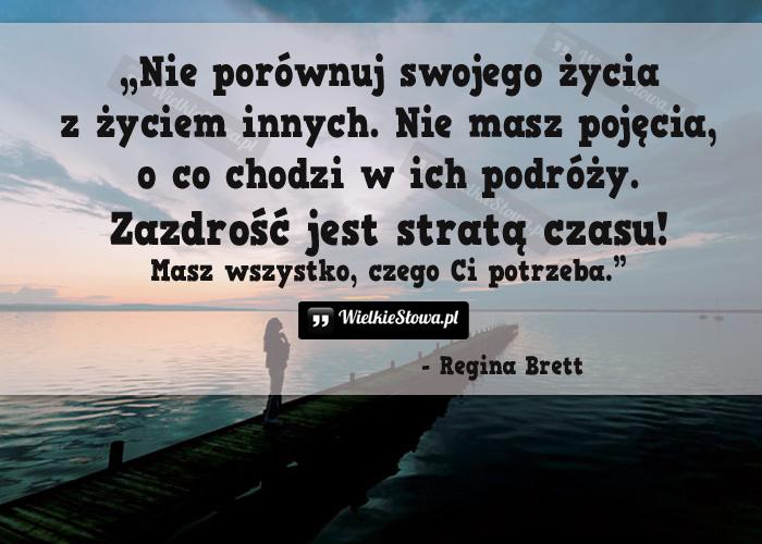 Nie porównuj swojego życia z życiem innych…