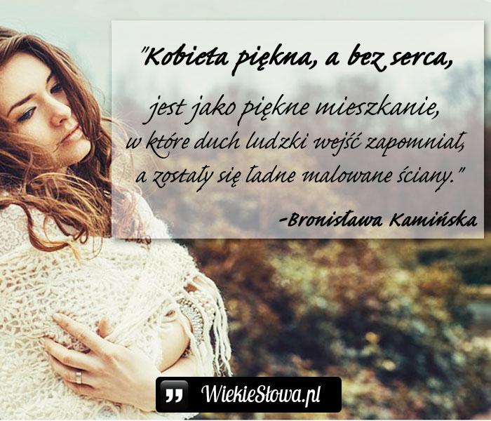 Kobieta Piękna A Bez Serca Wielkiesłowapl Najlepsze