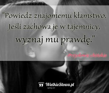 Powiedz znajomemu kłamstwo…