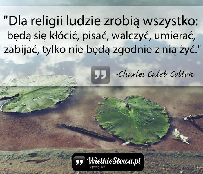 dla-religii-ludzie-zrobia-wszystko-beda-sie-klocic-pisac