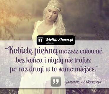 Kobietę piękną możesz całować bez końca…