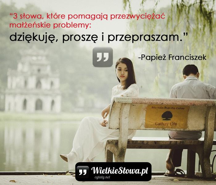 3 Słowa Które Pomagają Przezwyciężać Małżeńskie Problemy
