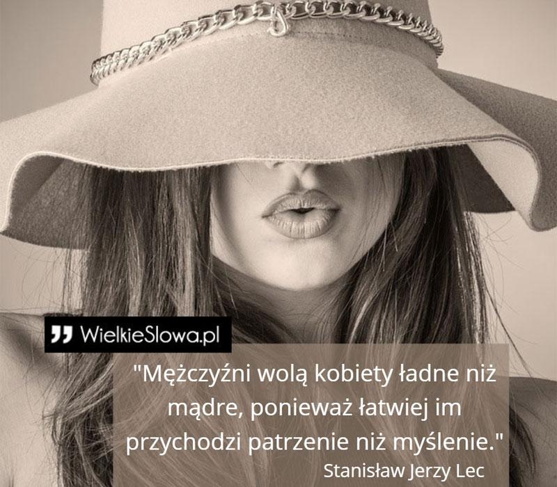 Mężczyźni Wolą Kobiety ładne Niż Mądre Wielkiesłowapl