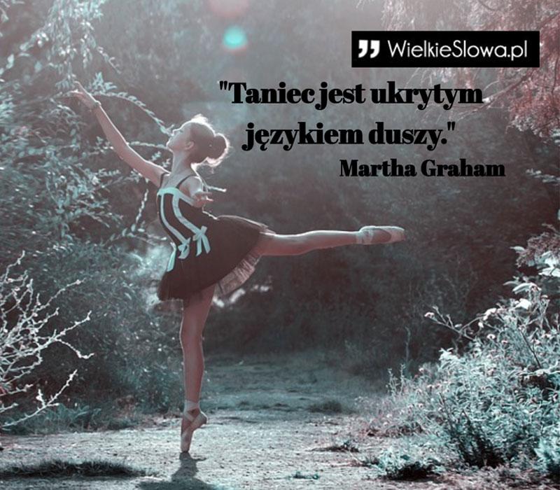 Taniec Jest Ukrytym Językiem Duszy Wielkiesłowapl