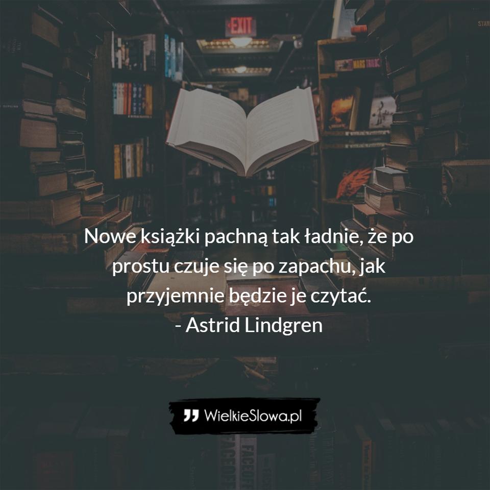 Nowe Książki Pachną Wielkiesłowapl Najlepsze Cytaty W