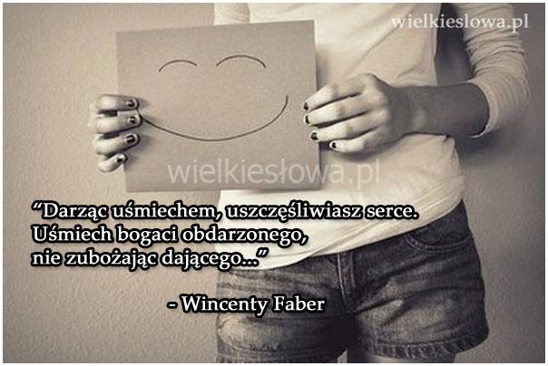 Darząc uśmiechem, uszczęśliwiasz serce...