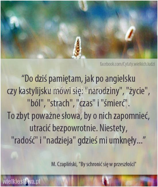 Do dziś pamiętam, jak po angielsku czy kastylijsku...