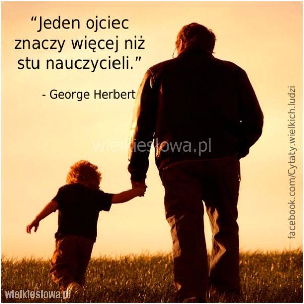 Jeden ojciec znaczy więcej...