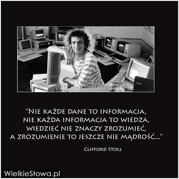 Nie każde dane to informacja, nie każda informacja...