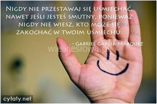 Nigdy nie przestawaj się uśmiechać...