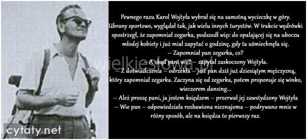 Pewnego razu Karol Wojtyła wybrał się...