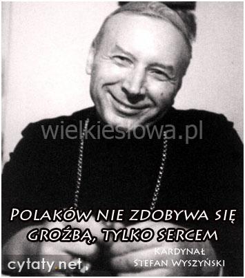 Polaków nie zdobywa się groźbą...