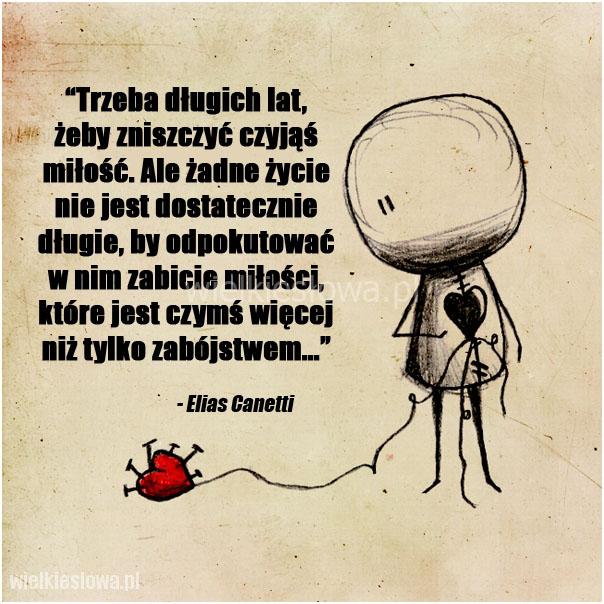 Trzeba długich lat, żeby zniszczyć czyjąś miłość...
