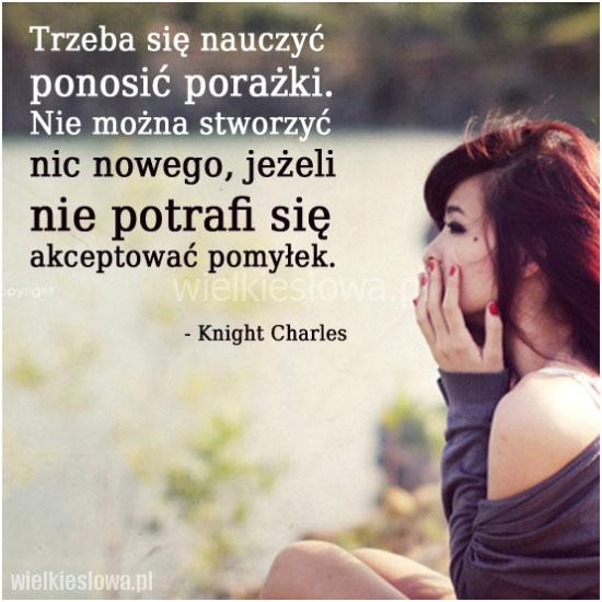 Trzeba się nauczyć ponosić porażki...