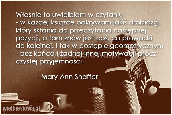 Właśnie to uwielbiam w czytaniu...