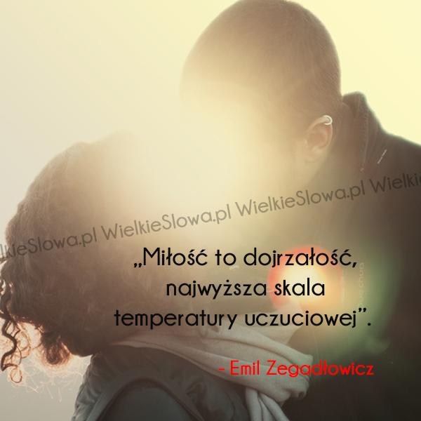 Cytaty o miłości: Miłość to dojrzałość...