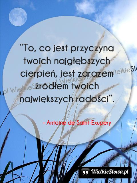 Cytaty o radości: To, co jest przyczyną...