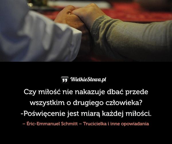 Czy miłość nie nakazuje dbać...