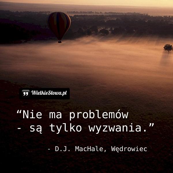 Nie ma problemów...