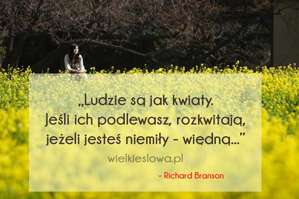 Cytaty o człowieku: Ludzie są jak kwiaty...