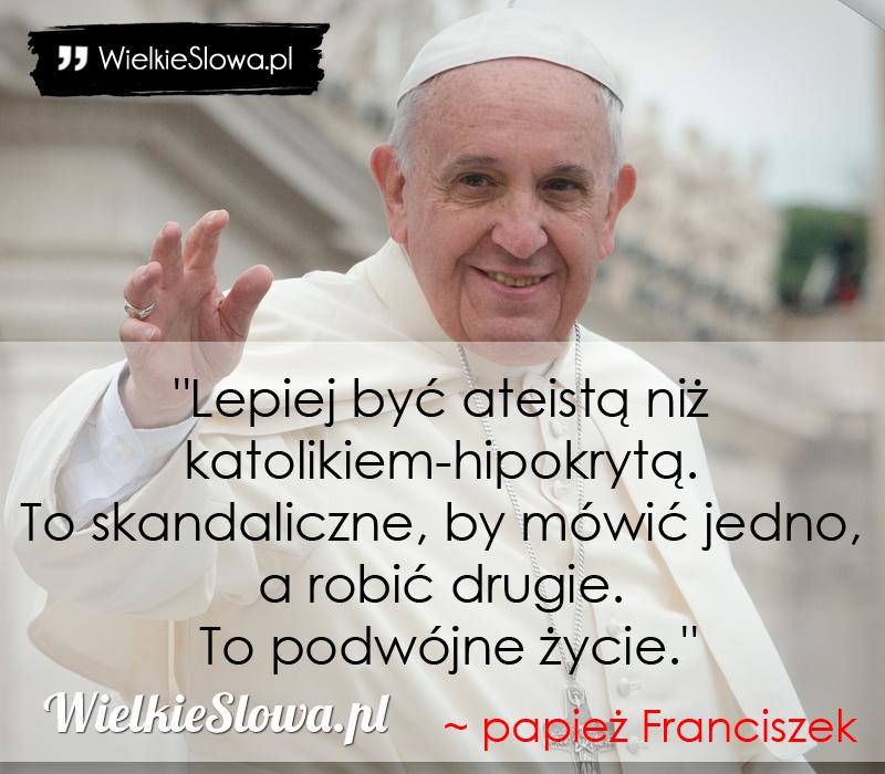 Papież Franciszek Cytaty Sentecje Aforyzmy