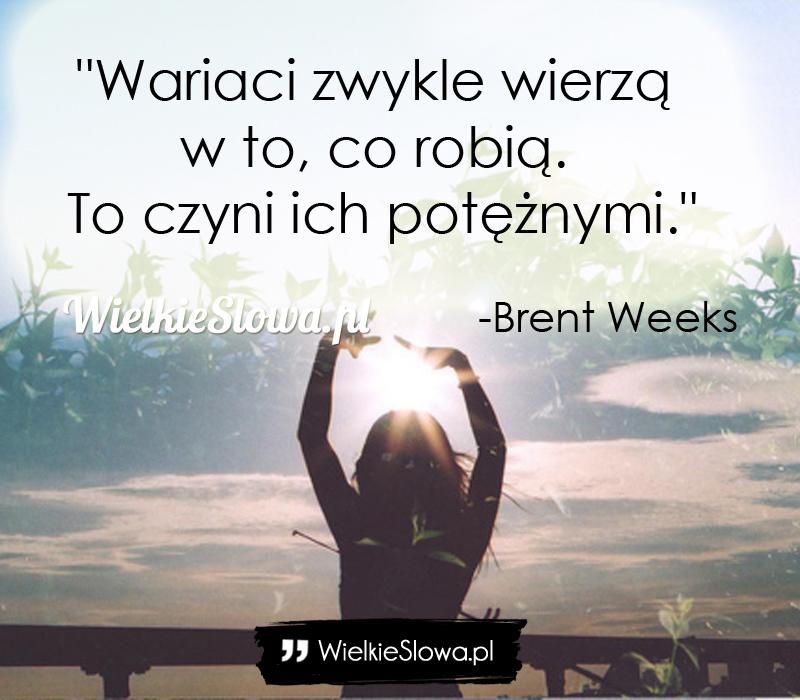cytaty o wariatach Wariaci zwykle wierzą w to, co robią   WielkieSłowa.pl  cytaty o wariatach