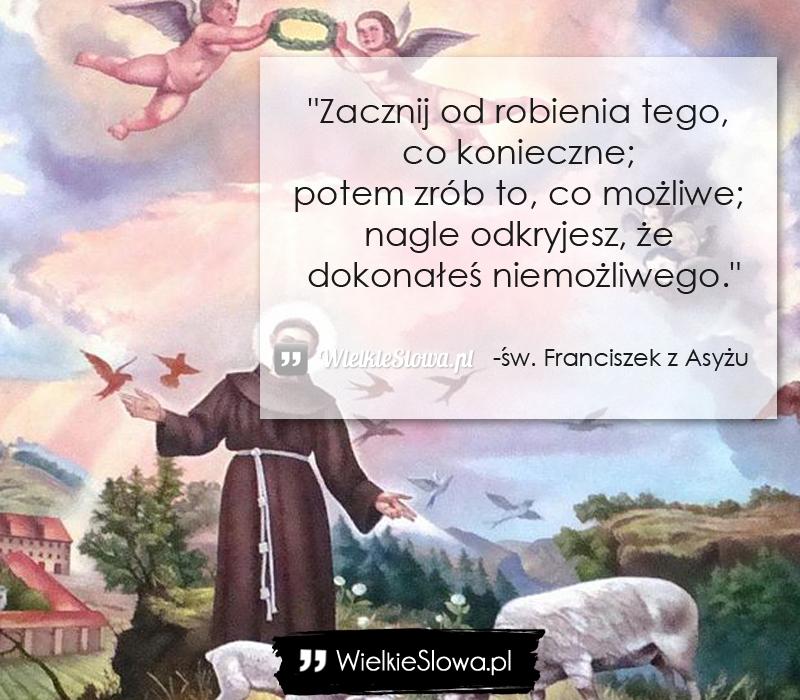 św Franciszek Z Asyżu Cytaty Sentecje Aforyzmy