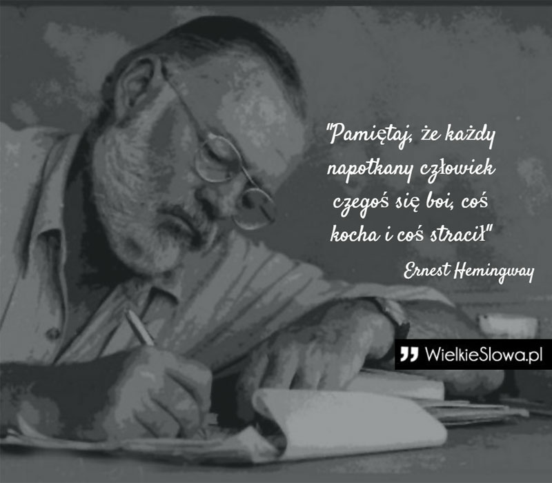 Hemingway Ernest Cytaty Sentecje Aforyzmy