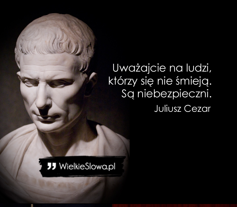 Cezar Juliusz Cytaty Sentecje Aforyzmy