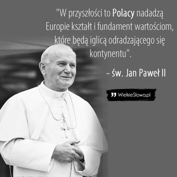Jan Paweł Ii Cytaty Sentecje Aforyzmy