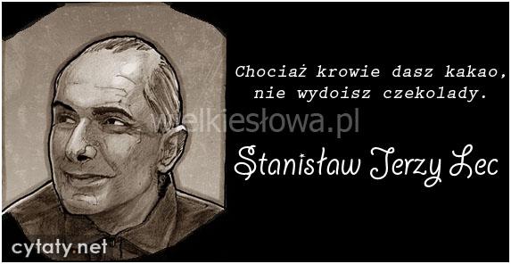 Lec Stanisław Jerzy Cytaty Sentecje Aforyzmy