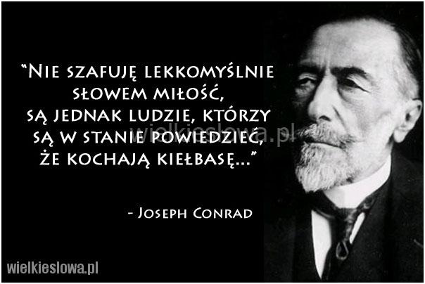 Conrad Joseph Cytaty Sentecje Aforyzmy